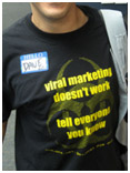 Viral Marketing doesn't work. Tell everyone you know!
